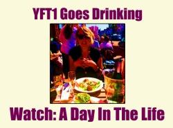 YFT1 Goes Drinking