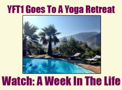 YFT1 Goes To A Yoga Retreat